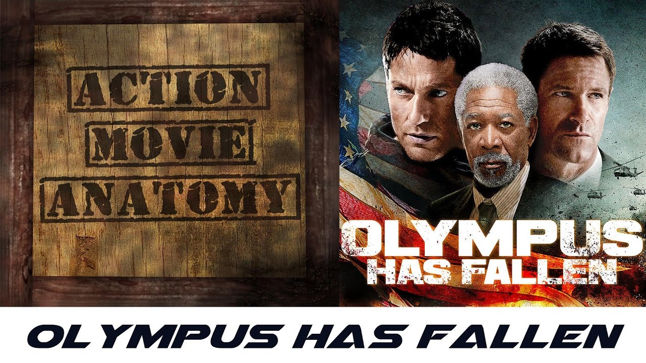 Olympus Has Fallen 2013 Review Action Movie Anatomy Youtube
