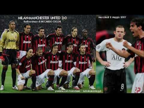 2 Maggio 2007 - Milan-Manchester United 3-0 - Radiocronaca di Riccardo Cucchi (Radio Rai)