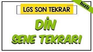 Din Sene Tekrarı (Hızlı) | LGS Son Tekrar Programı