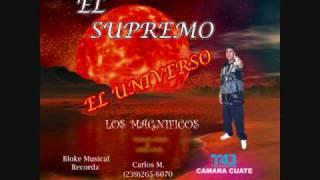 LOS MAGNIFICOS EL SUPREMO (MENEALO) MIX EL UNIVERSO