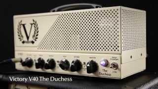 Victory Amplifiers V40 The Duchess – Official Video