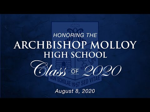 Archbishop Molloy High School Class of 2020 Commencement