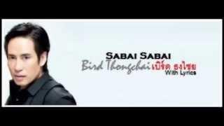 """Bird Thongchai Mcintyre """"Sabai-Sabai"""" (With Lyrics)"""