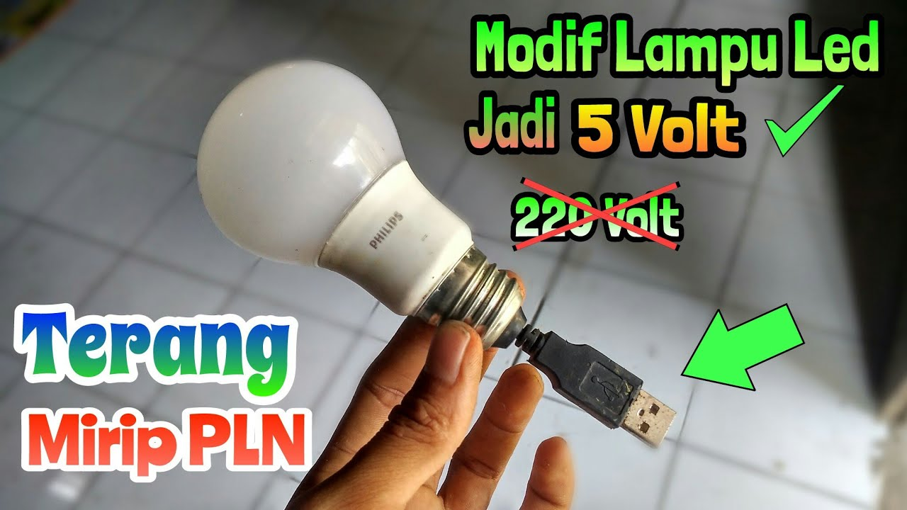 Cara Merubah Lampu Led Philip Ac 220 V Ke Dc 5 V Usb Lampu Emergency Youtube