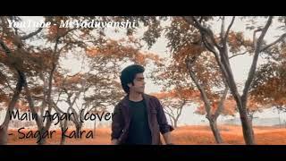 Sad Song Main Agar Saamne, bf. Songs (Main Duniya Se Chala jaau) New Romantic Song 2021