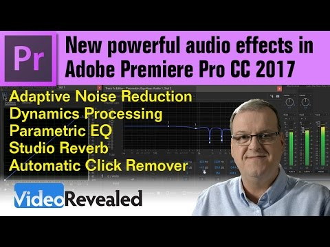 New powerful audio effects in Adobe Premiere Pro CC 2017