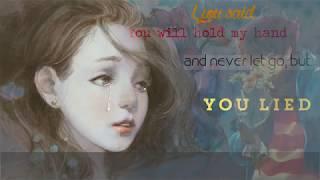 Betrayal - Yao Si Ting| Lyrics |Vietsub + Kara|