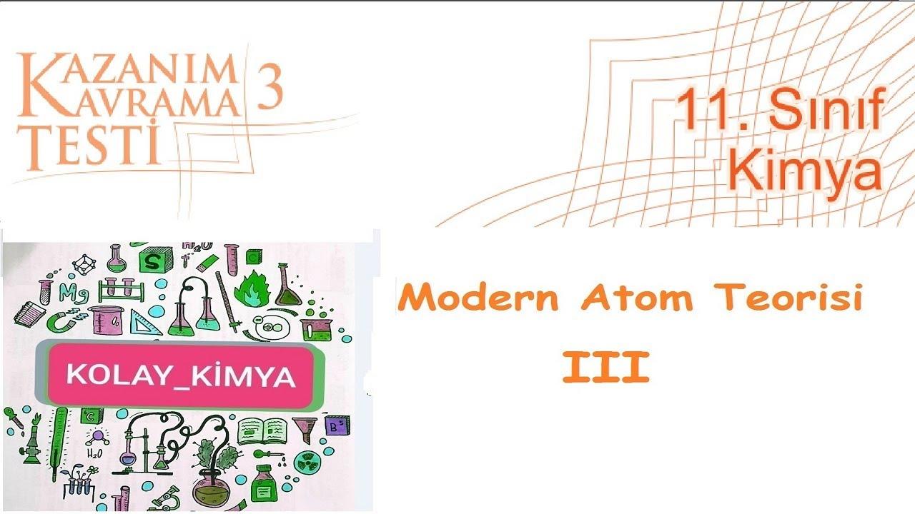 11  SINIF KİMYA Kazanım Kavrama 3 Modern Atom Teorisi