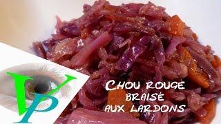 Chou Rouge Braise Aux Lardons Youtube