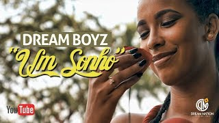 Смотреть клип Dream Boyz Ft. Osvaldo Vicente - Um Sonho