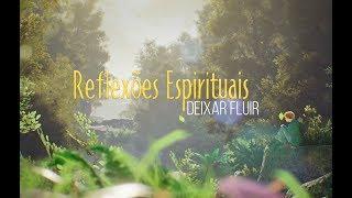 Deixar Fluir - Reflexões Espirituais