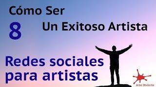 Redes sociales para artistas - #8 del curso Cómo ser un exitoso artista - (Instagram)