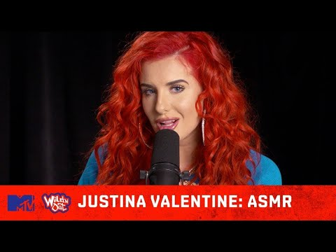 Justina Valentine Your New ASMR Sensation 💆 | Wild 'N Out