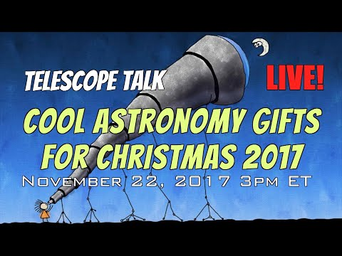 Cool Astronomy Gifts for Christmas 2017