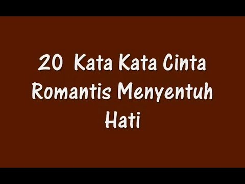20 Kata Kata Cinta Romantis Menyentuh Hati Youtube