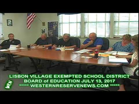 LISBON EXEMPTED VILLAGE SCHOOLS BOARD OF EDUCATION JULY 2017 MEETING