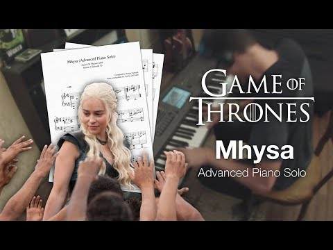 Game of Thrones - Mhysa (Advanced Piano Solo w/ Sheet Music)
