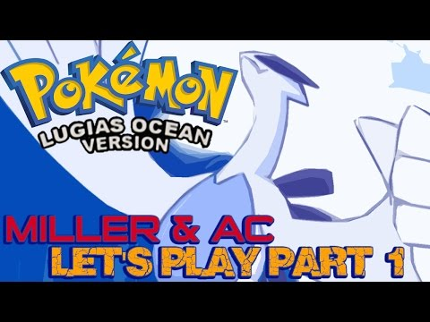 Miller & AC Play ¦ Pokemon Lugia's Ocean #1 ¦ No Piplup For Us......