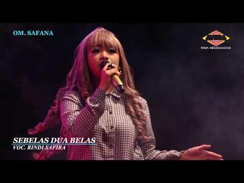 RINDI SAFIRA - SEBELAS DUA BELAS OM SAFANA INDONESIA LIVE SARENG MADIUN 2018