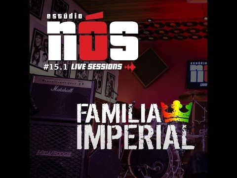 Familia Imperial (ao vivo) Jerusalem (Cover Alpha Blondy) #15.1 Estúdio Nós Live Sessions