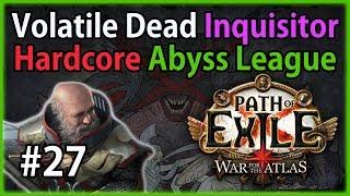 Act 8: Solaris vs Lunaris - Volatile Dead Inquisitor #27 - Path of Exile 3.1: Hardcore Abyss League