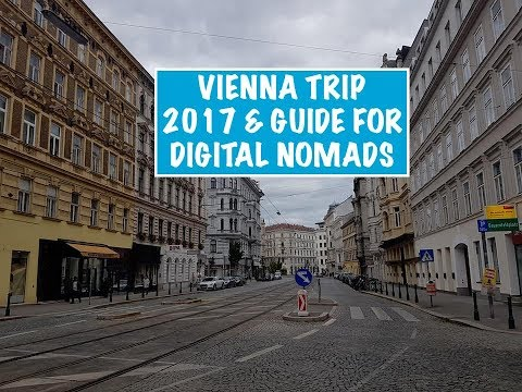 Vienna Trip 2017 & Travel Guide for Digital Nomads 🇦🇹