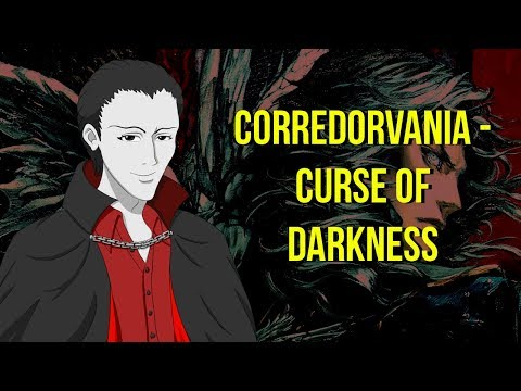 Corredorvania - Curse of Darkness