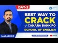 Best Way To Crack Canara Bank PO English | School Of English | Day 2