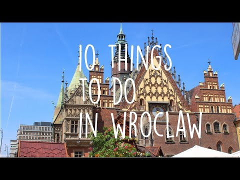 10 Things to do in Wroclaw (Breslau) | Europäische Kulturhau