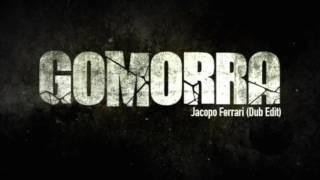 Jacopo Ferrari - Gomorra (Dub Edit)