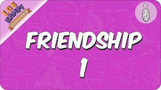 Friendship 1 | 2020 LGS Kampı