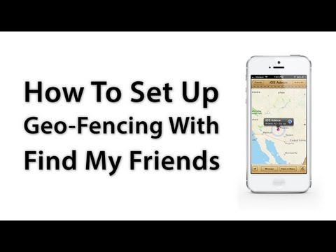 [iOS Advice] How To Set Up Geo-Fencing With Find My Friends