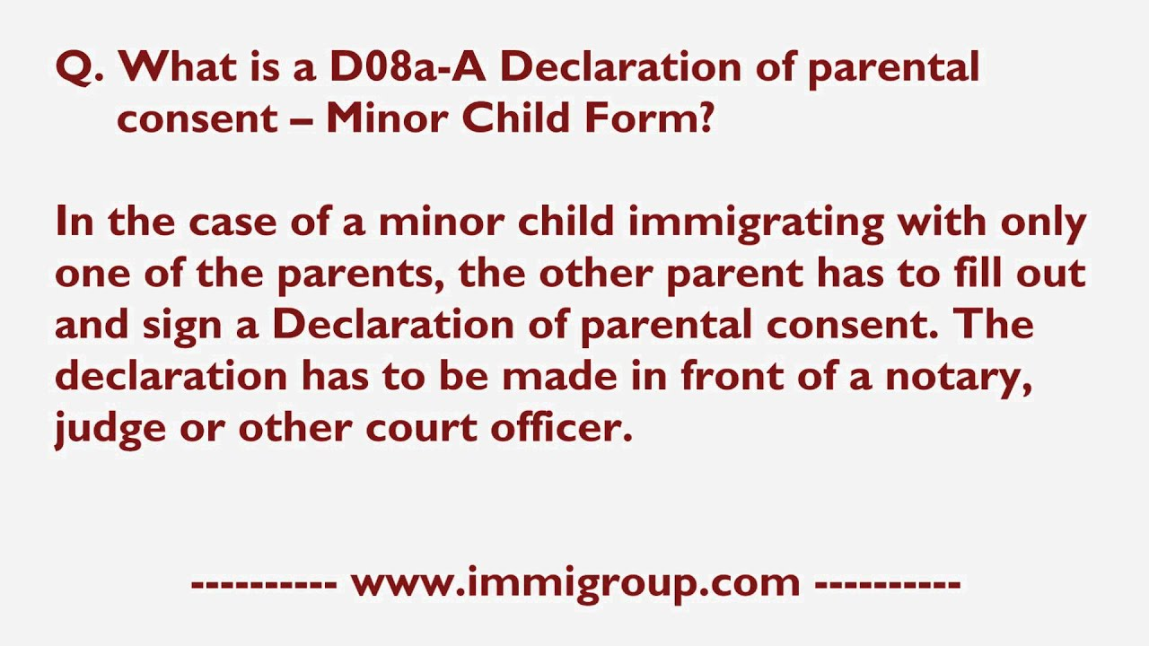 What Is A D08a A Declaration Of Parental Consent    Minor Child Form?    YouTube