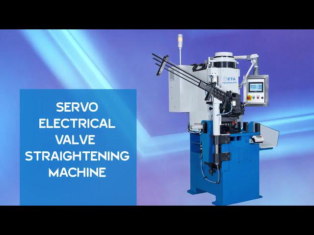 Valve Straightening Machine - Servo Electrical