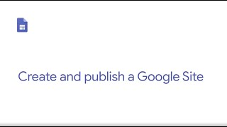 How To: Create and publish a Google Site