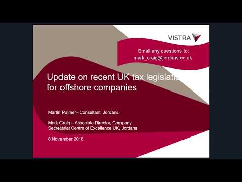 Update on recent UK tax legislation for offshore companies 2018