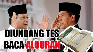 RESMI! Jokowi dan Prabowo Diundang Tes Baca Alquran, Peneliti Publik Tahu Kualitas Calon Presiden
