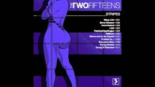 The Two. Fifteens- Shout Out To The Squad