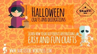 Halloween crafts and decorations