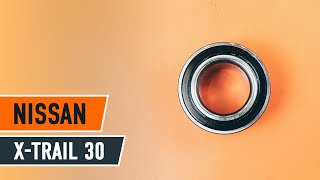 Kuinka vaihtaa etupyörän laakerit NISSAN X-TRAIL T30 -merkkiseen autoon OHJEVIDEO | AUTODOC