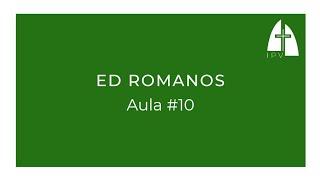ED Romanos - Aula #10 | Romanos 5.12-21