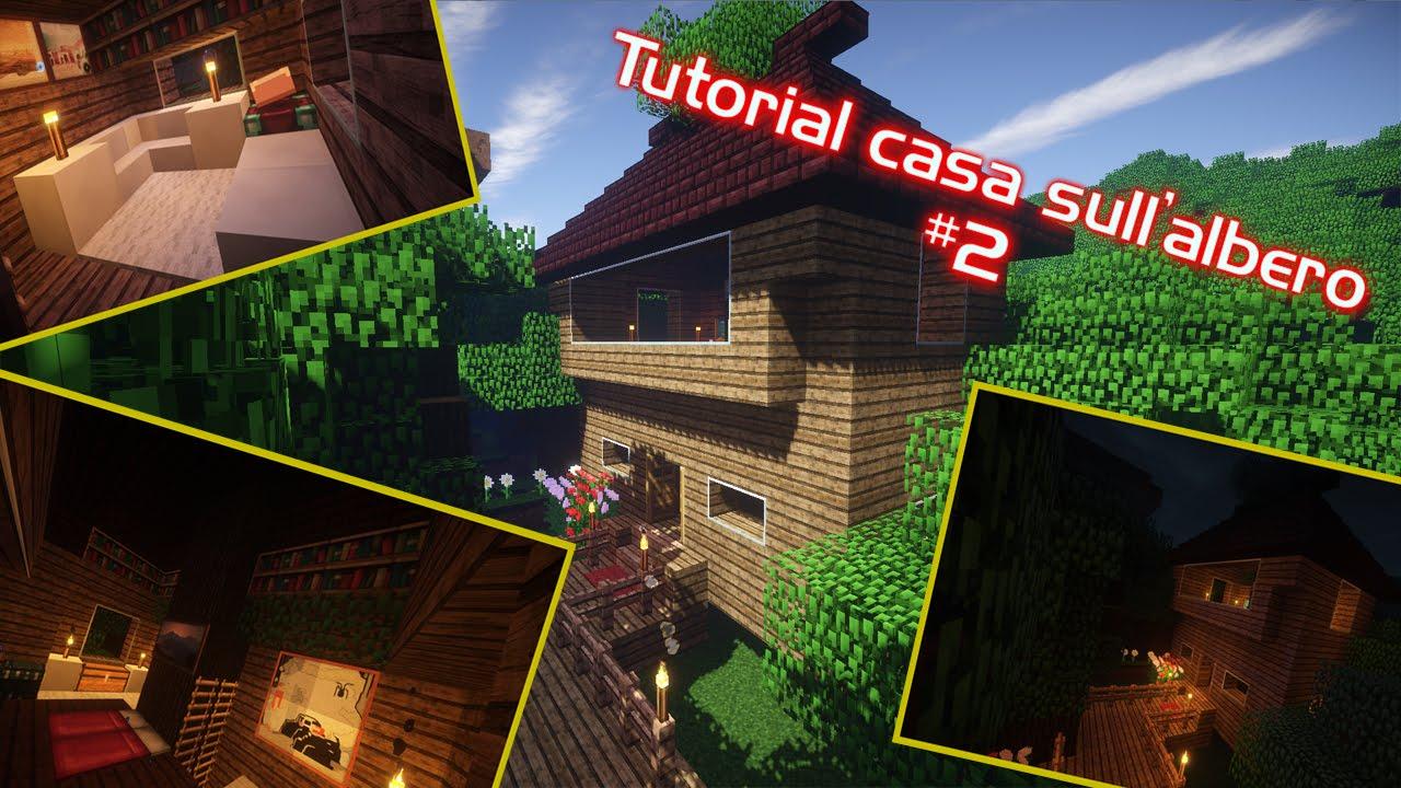 Come costruire una casa sull 39 albero minecraft parte 2 youtube - Casa sull albero minecraft ...