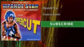 Video Mpande Star - A nous la victoire download MP3, 3GP, MP4, WEBM, AVI, FLV Oktober 2018