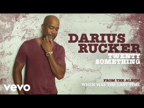 Darius Rucker - Twenty Something (Audio)