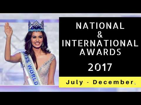 Most important Awards and Honours 2017 | Current Affairs 2017 - National and international awards