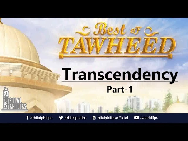 Is Allah is Everywhere? [Transcendency Part 1] - Dr. Bilal Philips