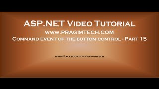 Command Event of an asp.net button control Part 15