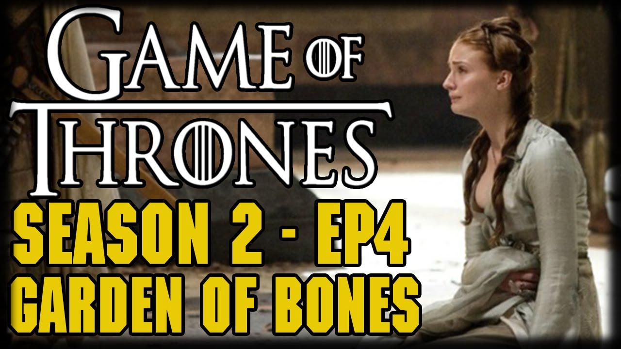 Game Of Thrones Season 2 Episode 4 Garden Of Bones Recap And Review Youtube