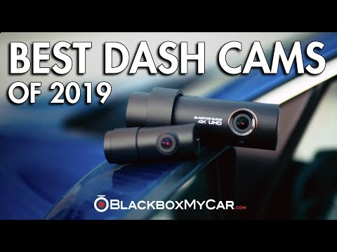The Best Dash Cams Of 2019 - BlackboxMyCar