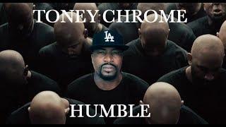 Toney Chrome - Humble (Raw) July 2017